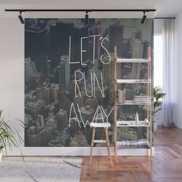 Let's Run Away to NYC Wall Mural