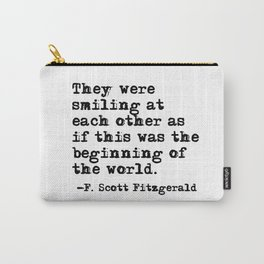 Smiling at each other - Fitzgerald quote Carry-All Pouch