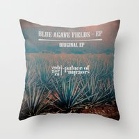 Throw Pillows featuring Rob Garza - Thievey Corporation / Blue Agave Fields by Dennis Wilder