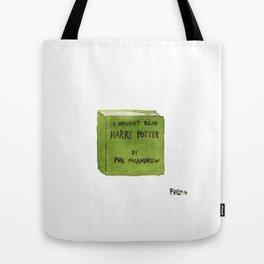 I Haven't Read Harry potter Tote Bag