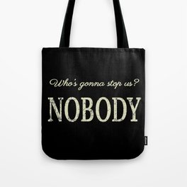 The Unstoppable Tote Bag