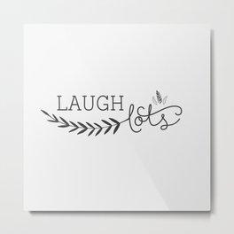 Laugh lots gray Metal Print