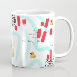 Muther Ducker Coffee Mug