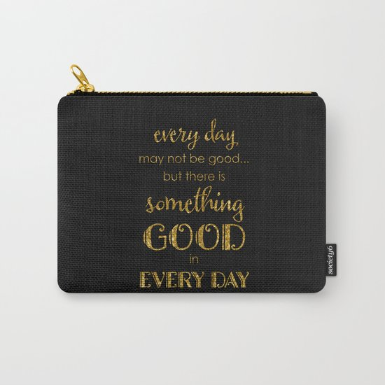 Every day- Gold glitter Typography on black backround Carry-All Pouch