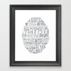 Get Your Shit Together Framed Art Print