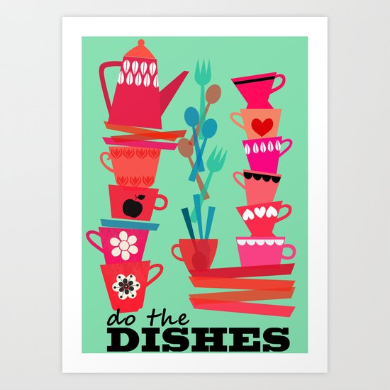 do the dishes! Art Print