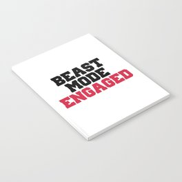 Beast Mode Engaged Gym Quote Notebook