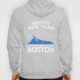 Happy New Year Boston Apparel New Years Eve Party Hoody