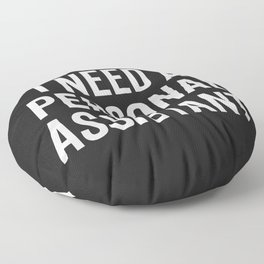 Personal Assistant Funny Quote Floor Pillow