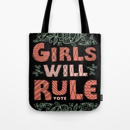 Girls Will Rule! Tote Bag