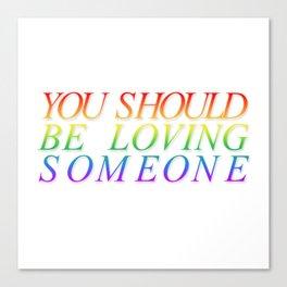 loving someone Canvas Print