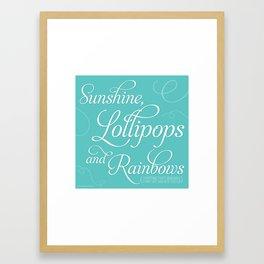 Sunshine, Lollipops & Rainbows Framed Art Print
