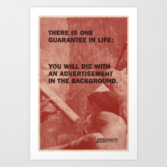 One Guarantee Art Print
