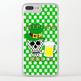 Keep Calm Drink On - St Patrick Day Clear iPhone Case