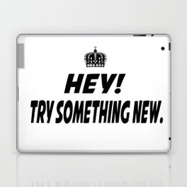 Try Something New Laptop & iPad Skin