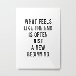 Motivational - New Beginnings! Metal Print