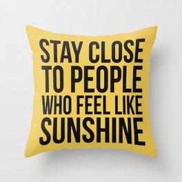 People Who Feel Like Sunshine Throw Pillow