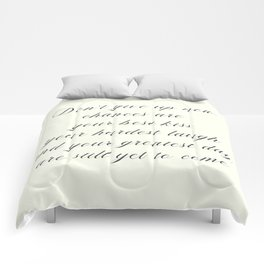 Atticus poem, don't give up now, love quote, contemporary poetry Comforters