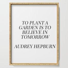 Audrey Hepburn quote Serving Tray