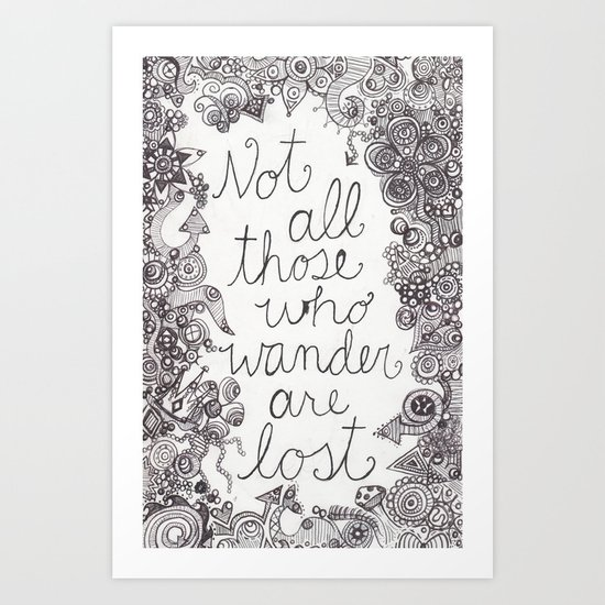 Those who wander Art Print