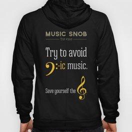 AVOID Bass-ic Music — Music Snob Tip #310.5 Hoody