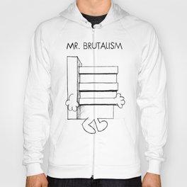 Mr. Brutalism Hoody
