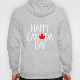 Happy Canada Day T-Shirt - Canadian Pride Maple Hoody