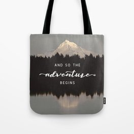 And So The Adventure Begins - Mountain Reflection Tote Bag