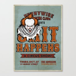 $#IT HAPPENS Canvas Print