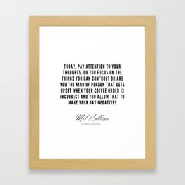 52  | Mel Robbins Quotes | 190802 Framed Art Print