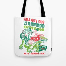 Fall Guy Gus vs Komodo Canyon! Tote Bag