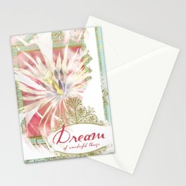Dream of Wonderful Things Stationery Cards