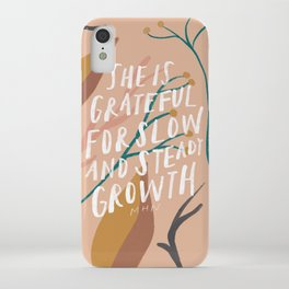 She is grateful for slow and steady growth iPhone Case