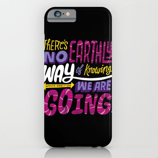 No Earthly Way... iPhone & iPod Case