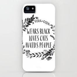 Wears Black Loves Cats Avoids People Art Print watercolor ink flowers iPhone Case