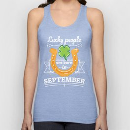 Lucky People are Born in September Unisex Tank Top