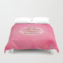 """Stars can't shine without darkness"" quote pink shining watercolor abstract paint Duvet Cover"