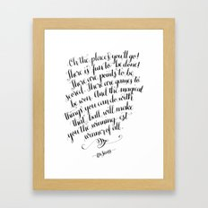 Oh, The Places You'll Go! Framed Art Print