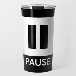 Pause Button Travel Mug
