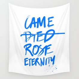 #JESUS2019 - Came Died Rose Eternity (blue) Wall Tapestry