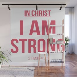 In Christ, I am strong Wall Mural