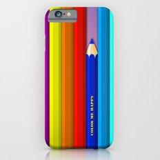 Color Me Happy :)  Slim Case iPhone 6s