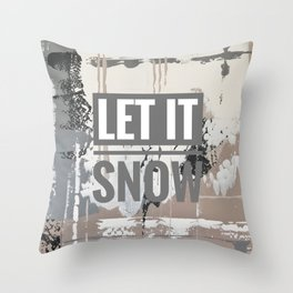 Snowfall - let it snow Throw Pillow