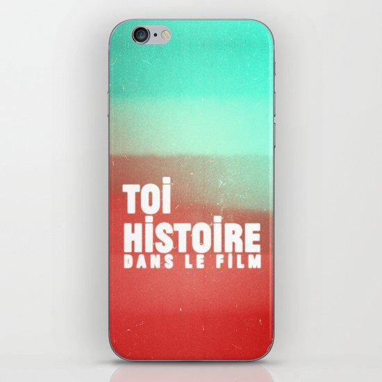 toi histoire dans le film iPhone & iPod Skin