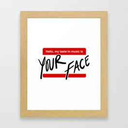 Your Face Framed Art Print