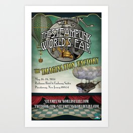 The 2014 Steampunk World's Fair Teaser Poster for The Imagination Factory Art Print