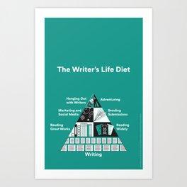 The Writer's Life Diet Art Print