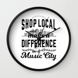 Shop Local and Make a Difference in Music City Wall Clock
