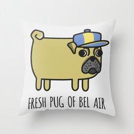 7# FRESH PUG OF BEL AIR Throw Pillow