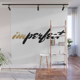 imperfect Wall Mural